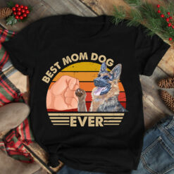 Best Mom Ever Shirt Vintage Best German Shepherd Dog Mom Ever