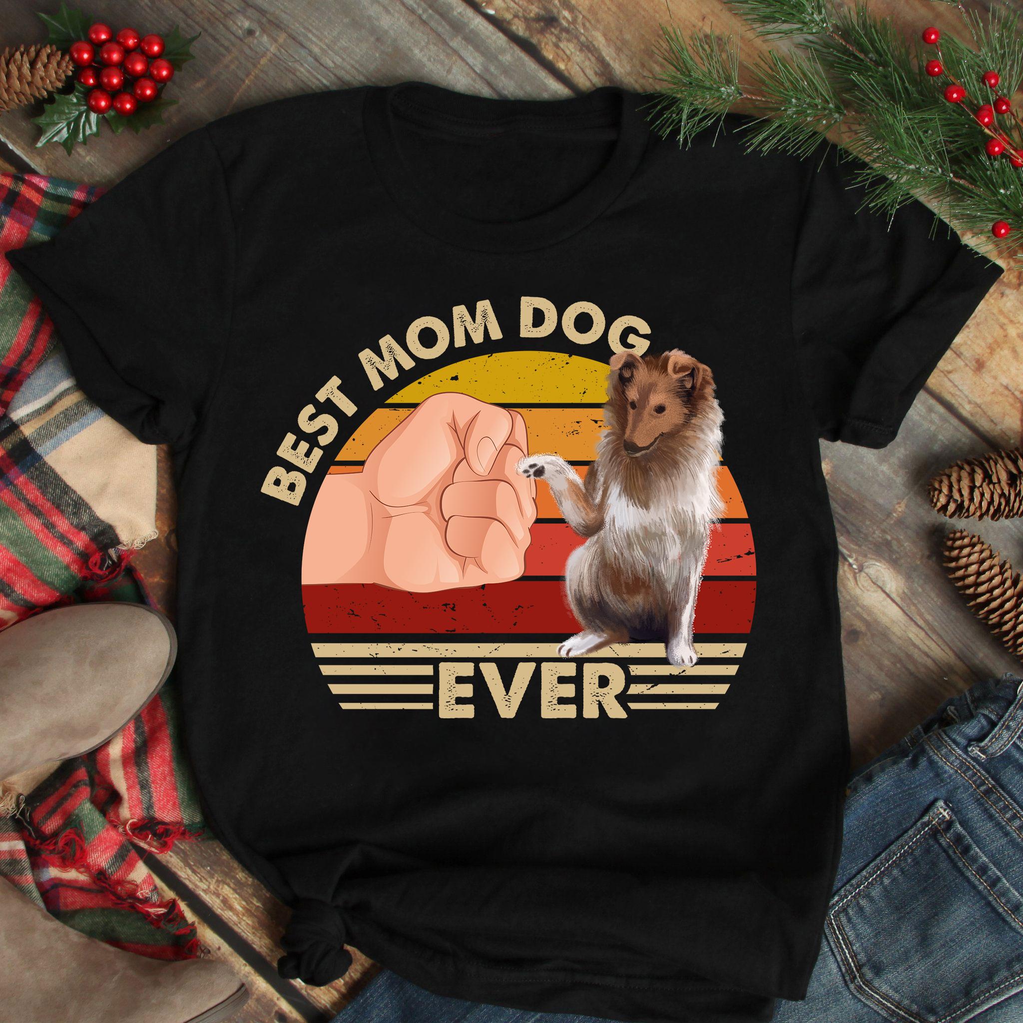 Best Mom Ever Shirt Vintage Best Gollie Dog Mom Ever