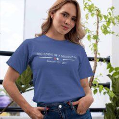 Biden Inauguration Shirt Beginning Of Nightmare January 2021