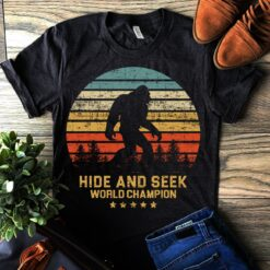 Big Foot Shirt Hide And Seek World Champion