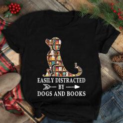 Book Shirt Easily Distracted By Dogs & Books