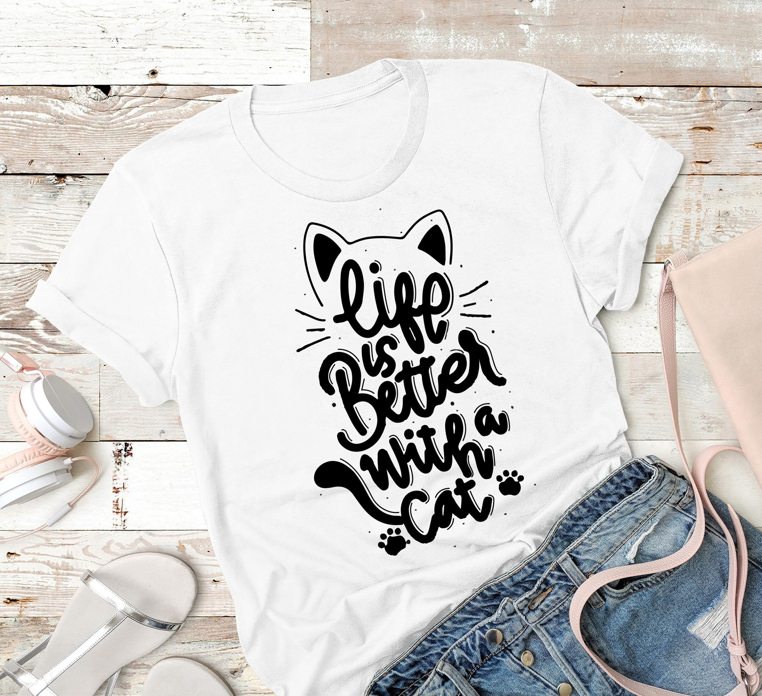 Cat Shirt Life Is Better With A Cat