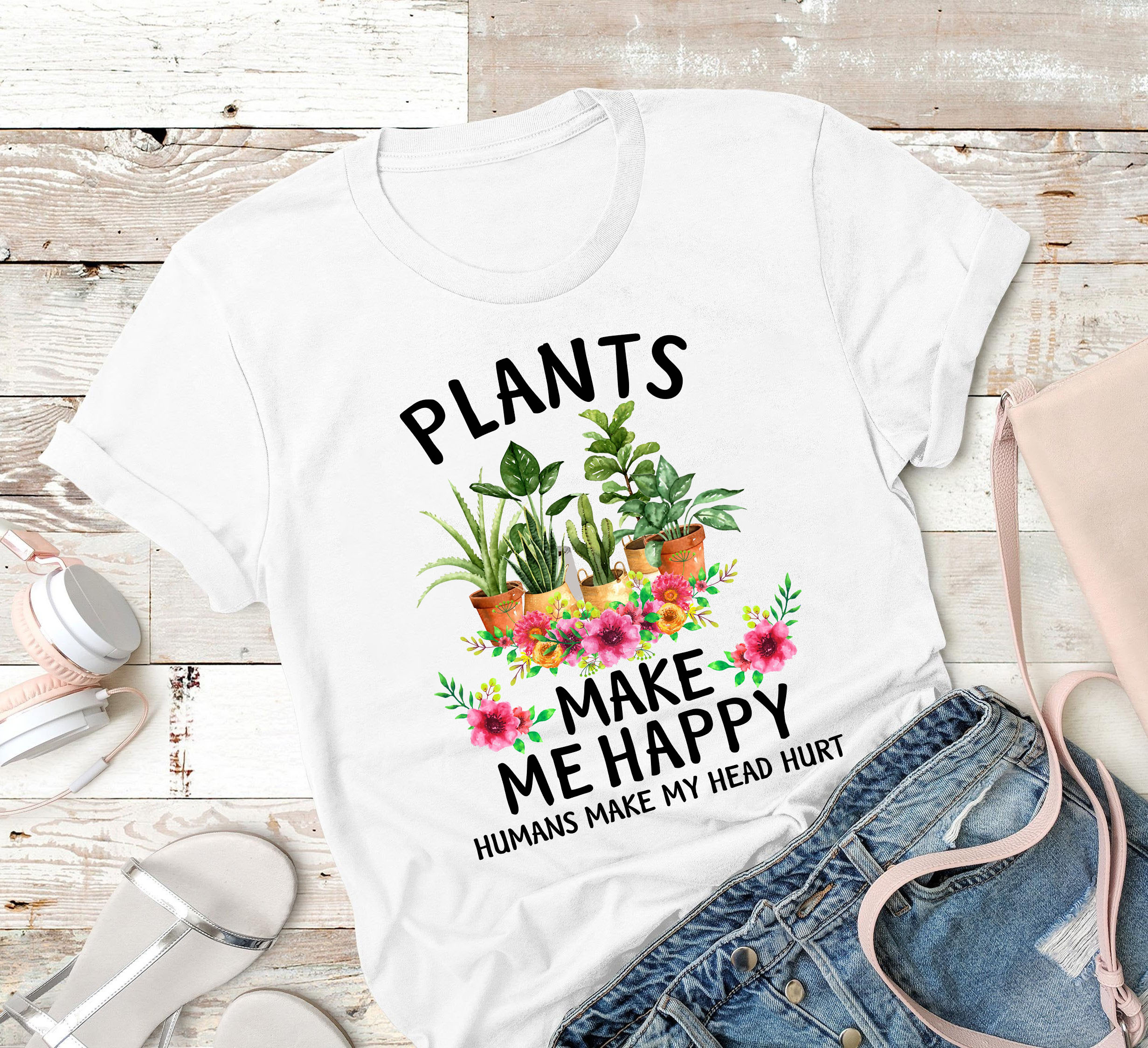 Garden Shirt Plants Make Me Happy