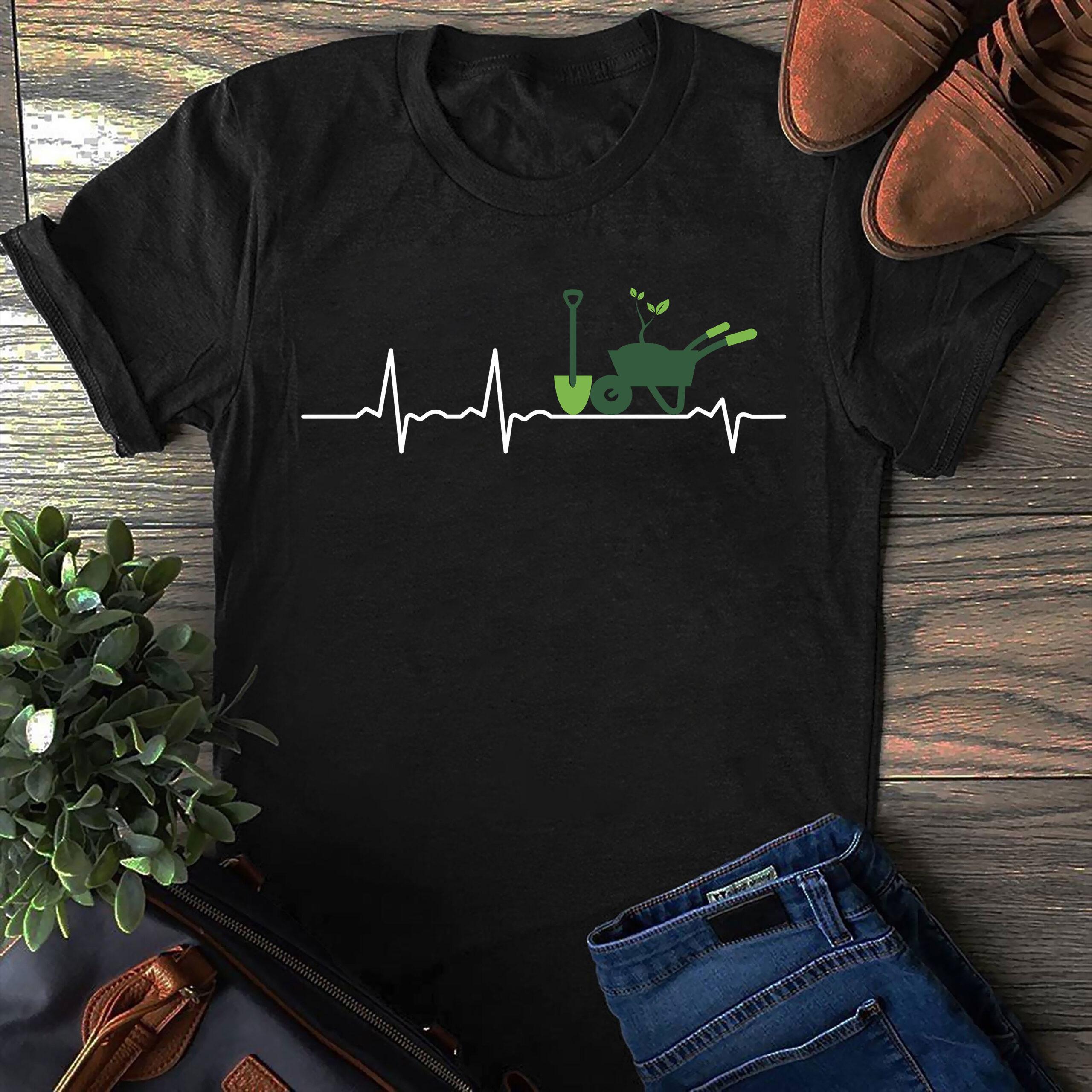 Garden Shirt Wheelbarrow Shovel Heartbeat