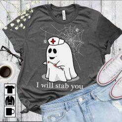 Halloween Nurse Shirt Ghost I Will Stab You