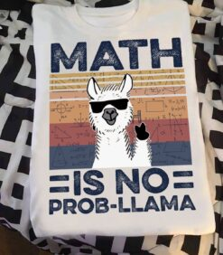 Math Teacher Shirt Llama Math Is No Prob-Llama