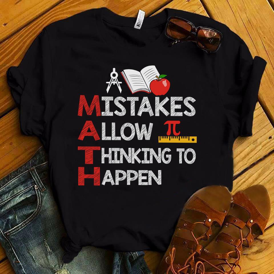 Math Teacher Shirt Mistake Allow Thinking To Happen
