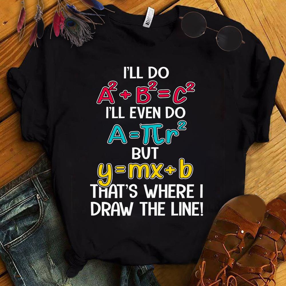 Math Teacher Shirt That's Where I Draw The Line