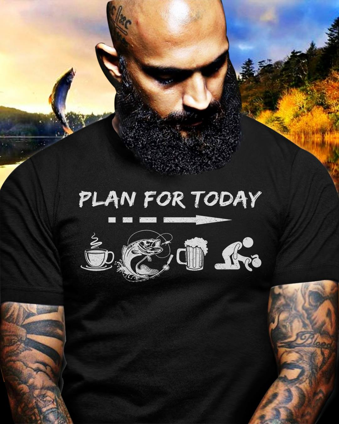 Plan For Today Shirt Coffee Fishing Beer Sex