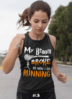 Running Shirt My Broom Broke So I Go Running