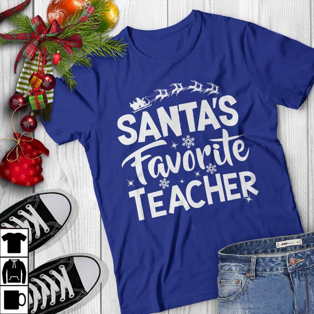 Teacher Shirt Santa's Favorite Teacher Reindeer Sleigh