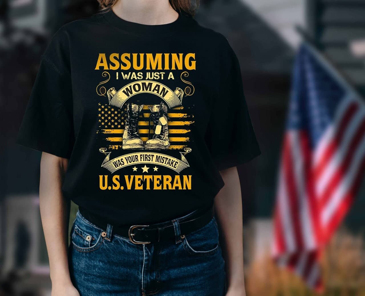 US Veteran Shirt Assuming I Was Just A Woman