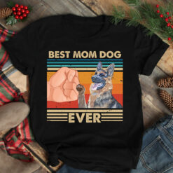 Vintage Best Mom Ever Shirt Best German Shepherd Dog Mom Ever