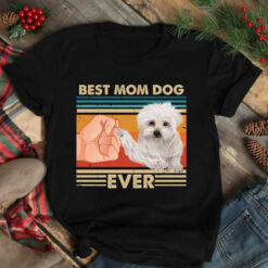 Vintage Best Mom Ever Shirt Best Maltese Dog Mom Ever