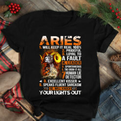 Aries Will Keep It Real 100% Shirt