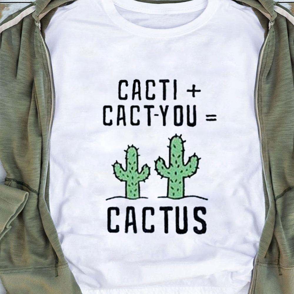 Cacti Cactyou Cactus Shirt