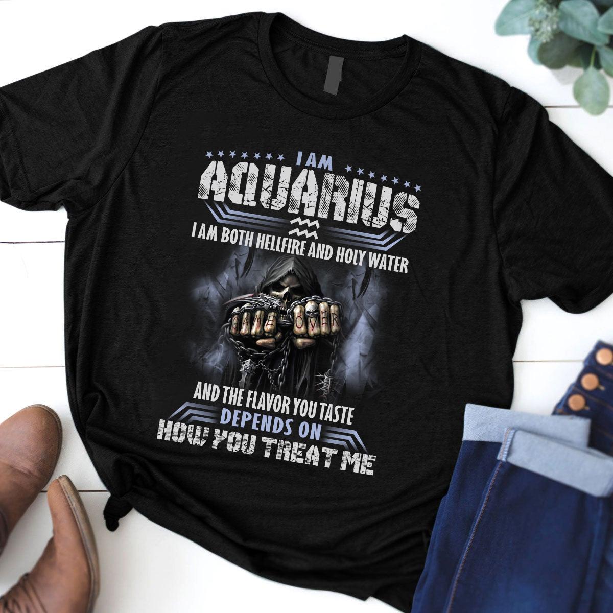 I Am Aquarius I Am Both Hellfire And Holy Water Shirt