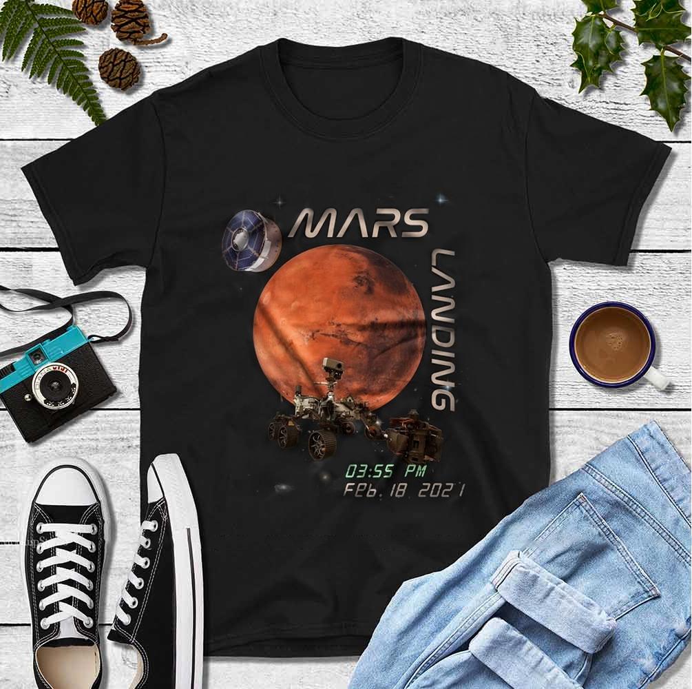 Mars 2020 T Shirt Mars Landing 03:55 PM Feb,18, 2021