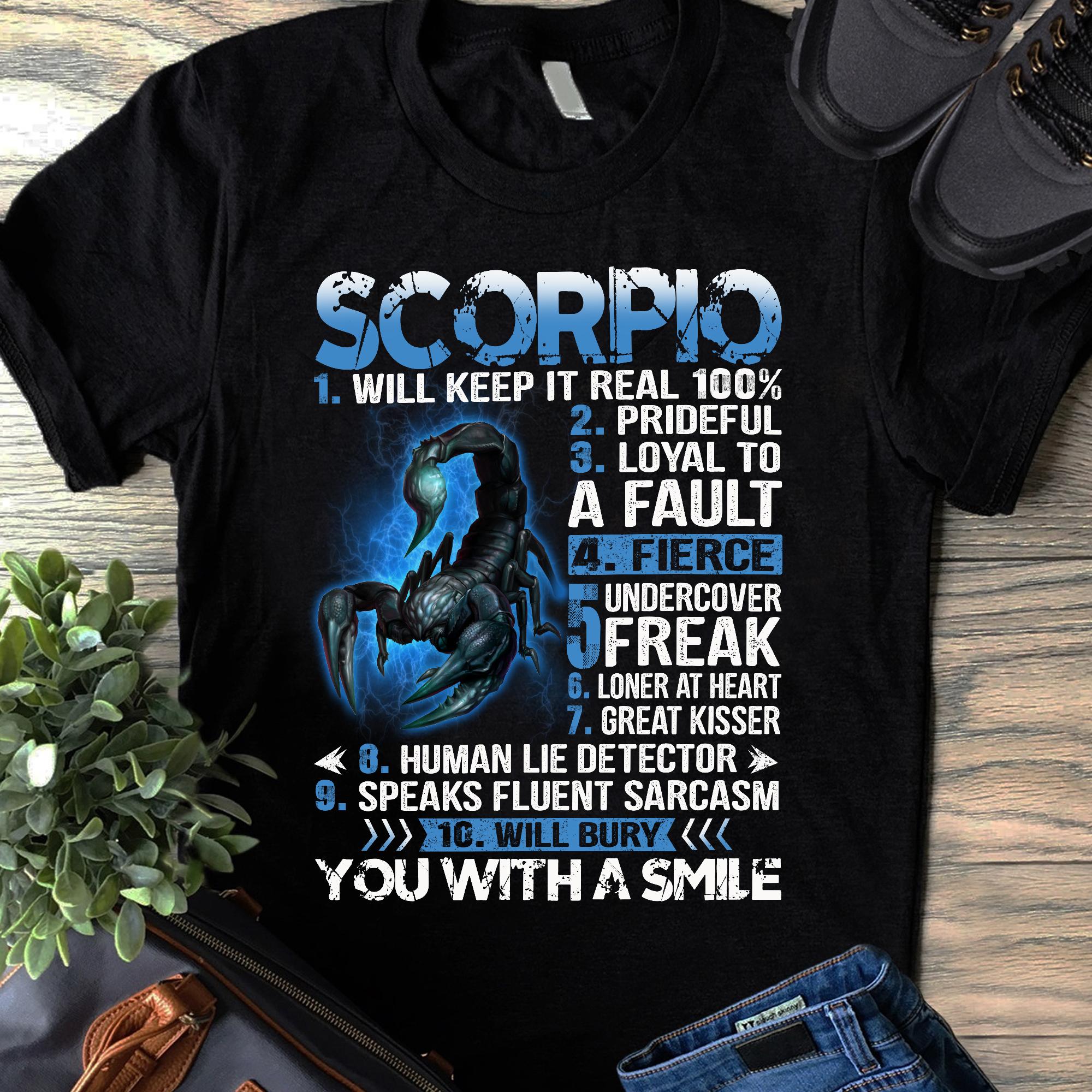 Scorpio Will Keep It Real 100% Shirt