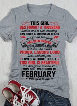 This Girl Was Born In February Shirt This Girl Is Me