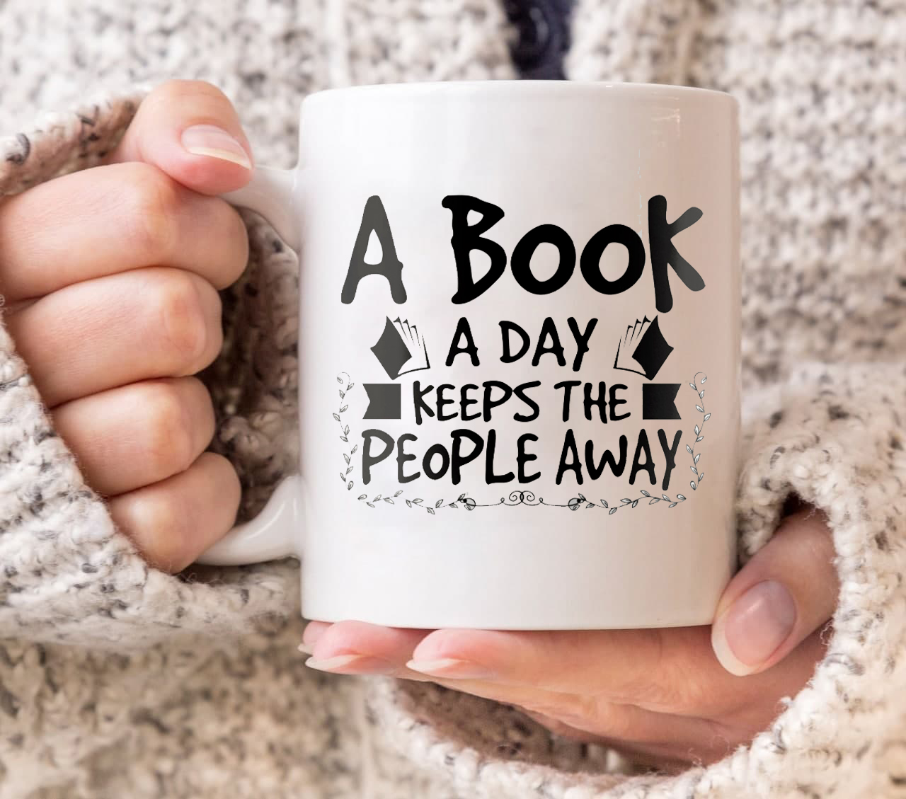 A Book A Day Keeps The People Away Mug