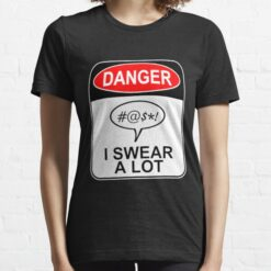 Obscene Lover Shirt Danger I Swear A Lot