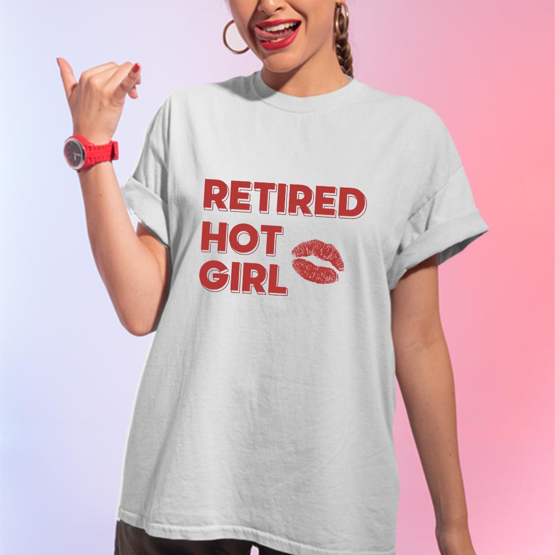 Retired Hot Girl T Shirt