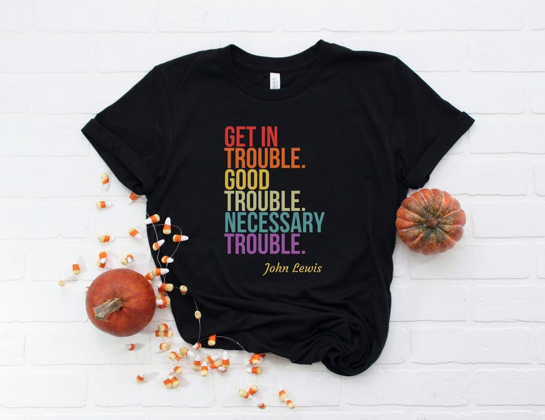 Retro Color Good Trouble T Shirt