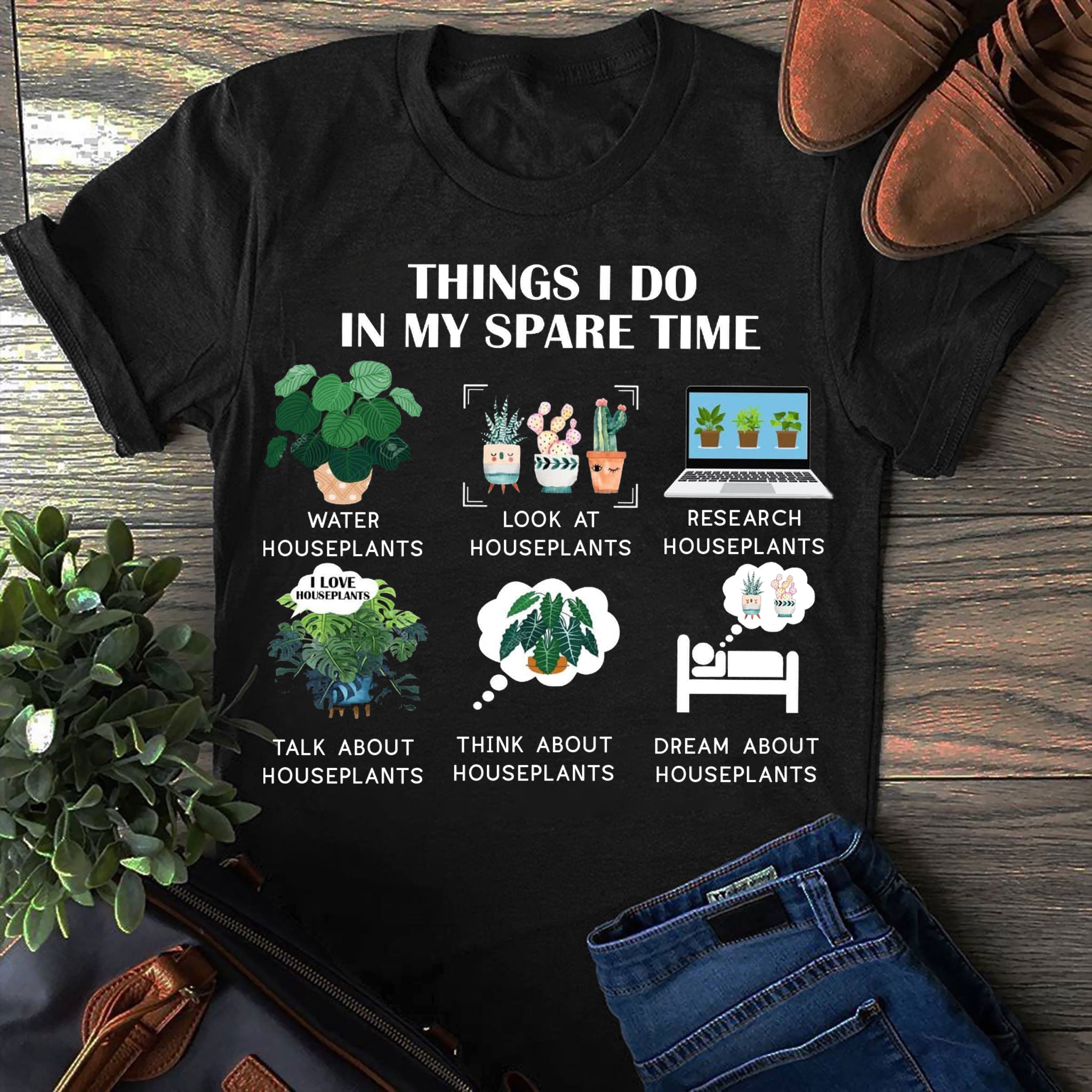 Things I Do In My Spare Time T Shirt Houseplants
