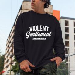 Violent Gentlemen Hoodie