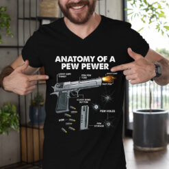 Anatomy Of Pew Pewer Shirt Gun And Ammo Lover