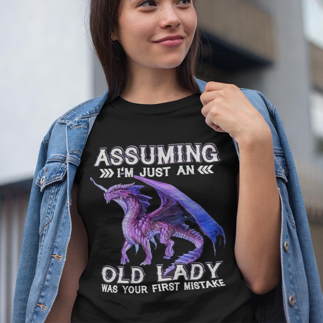 Dragon Assuming I'm Just An Old Lady Shirt