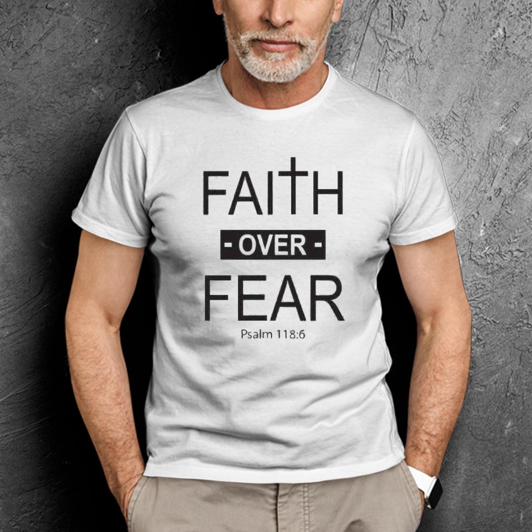 Faith Over Fear Shirt Inspirational Christian Tee