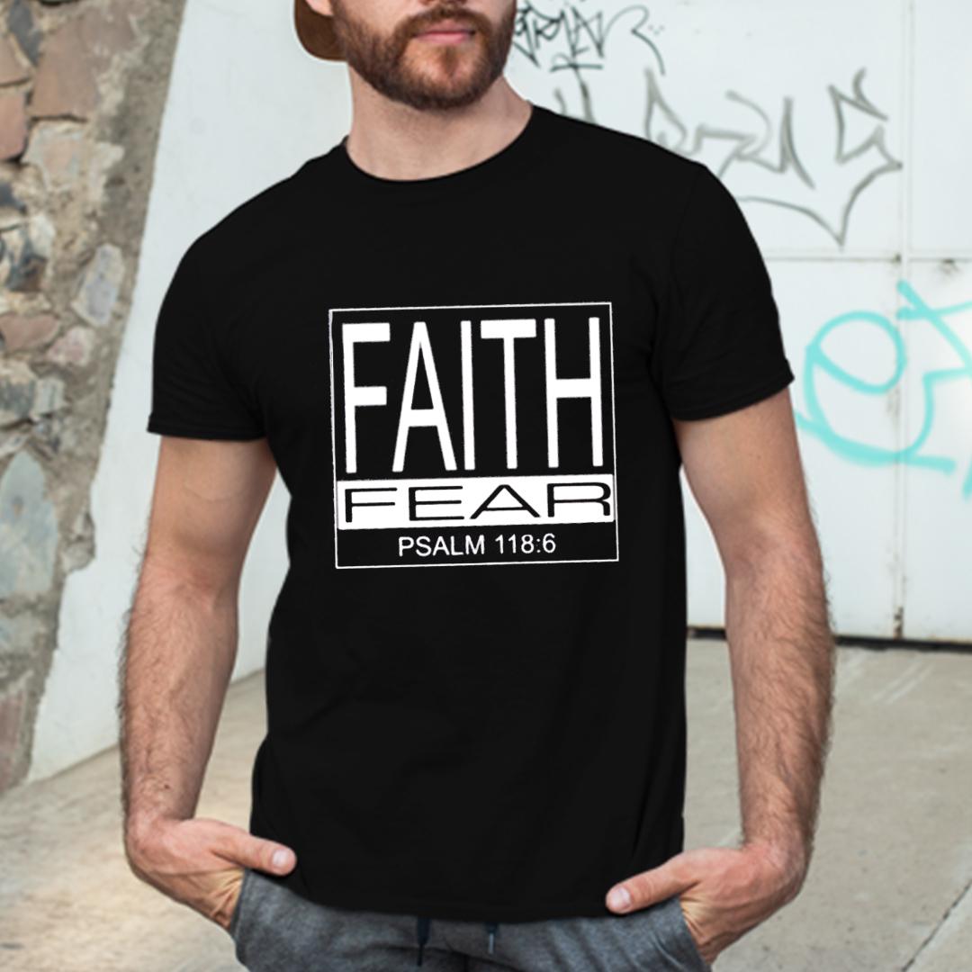 Faith Over Fear Shirt Psalm 1186 Jesus Lover