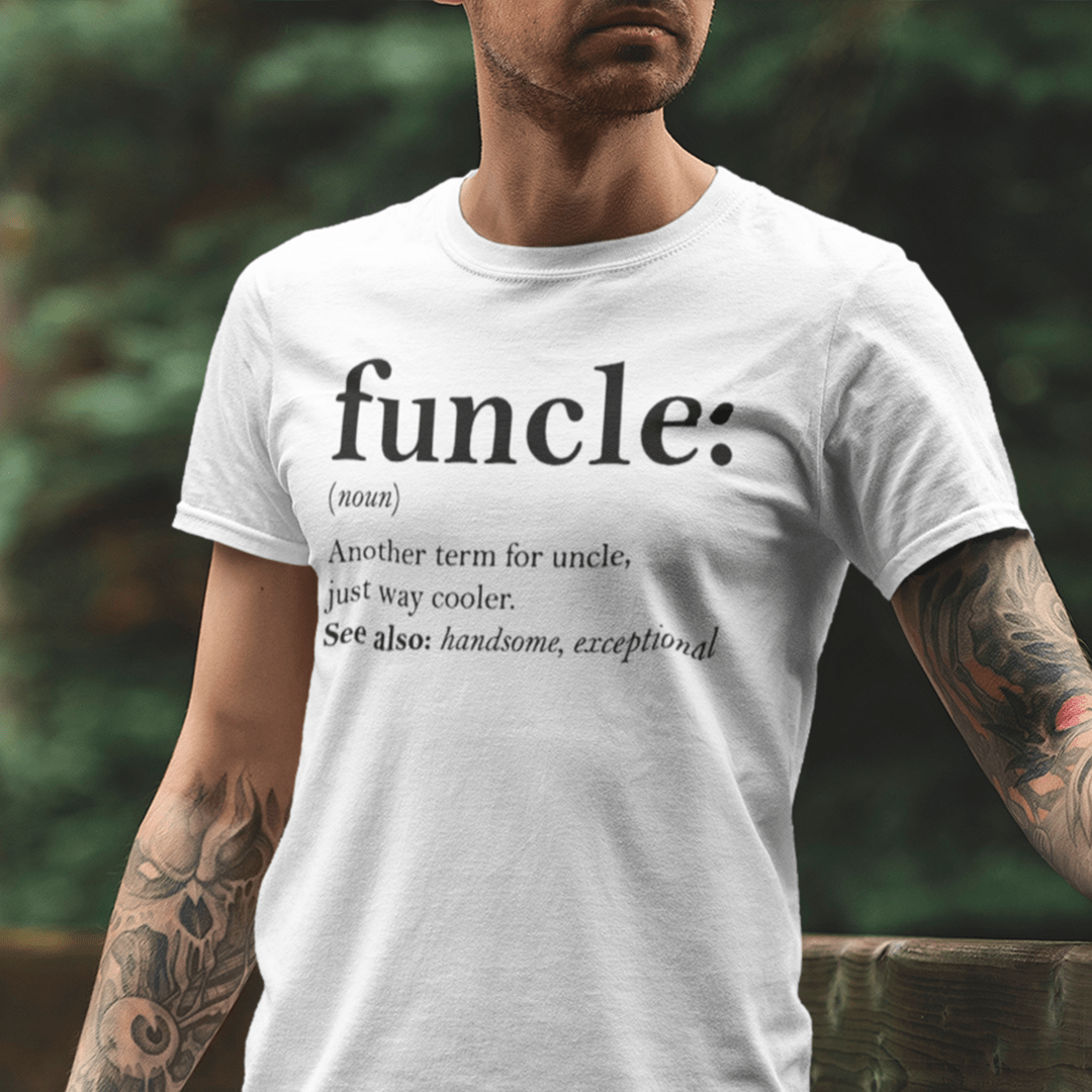 Funcle Shirt Another Term For Uncle Just Way Cooler