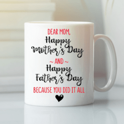 Single Mom Mug Mother's Day Cup Because You Did It All