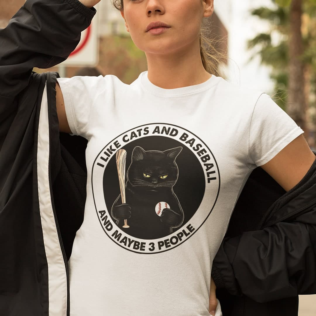 I Like Cats And Baseball And Maybe 3 People Shirt