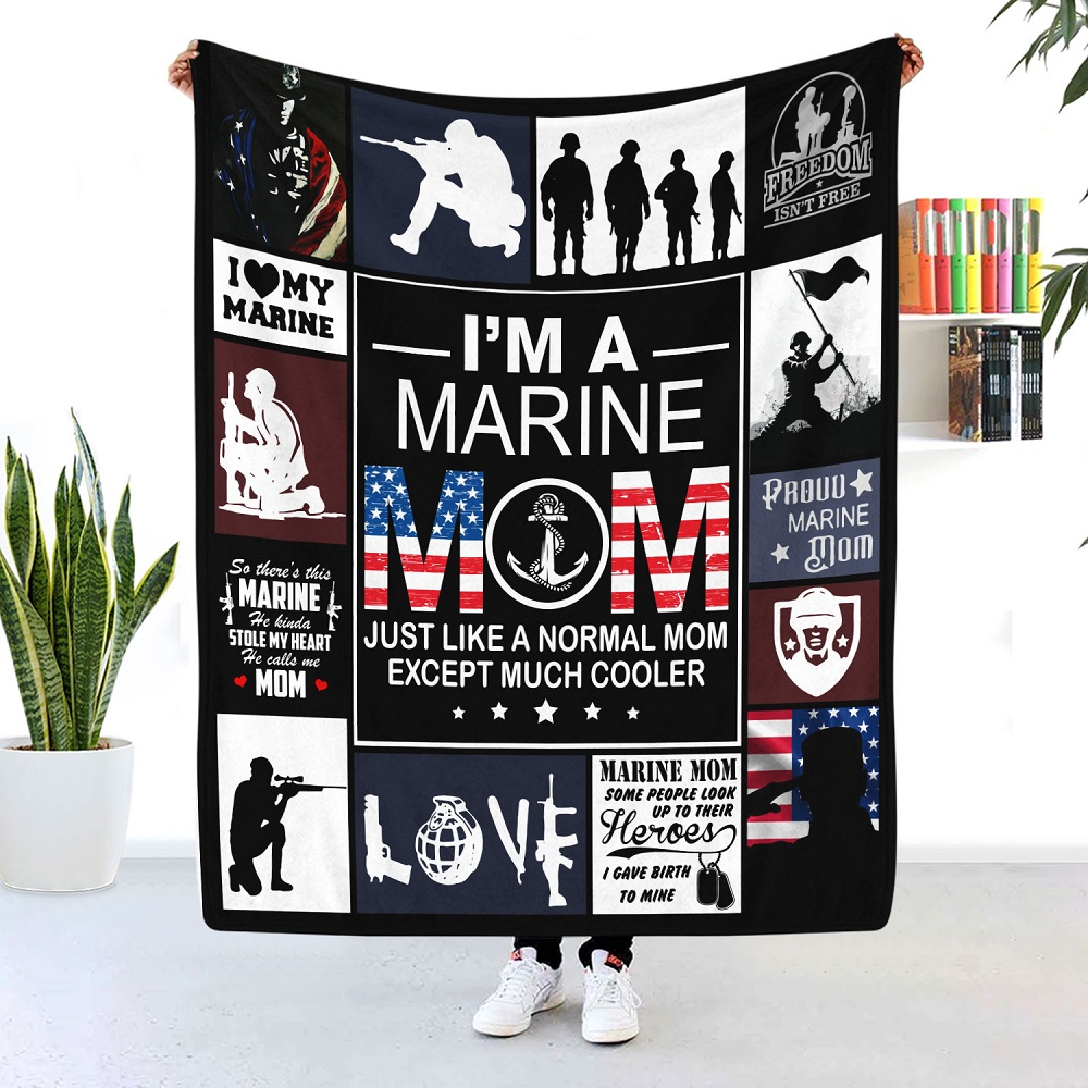 I'm A Marine Mom Blanket A Normal Mom Except Much Cooler-Gift ideas for mom from daughter