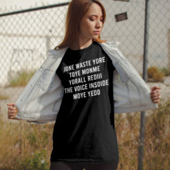 Jone-Waste-Your-Time-T-Shirt-Lifestyle-View