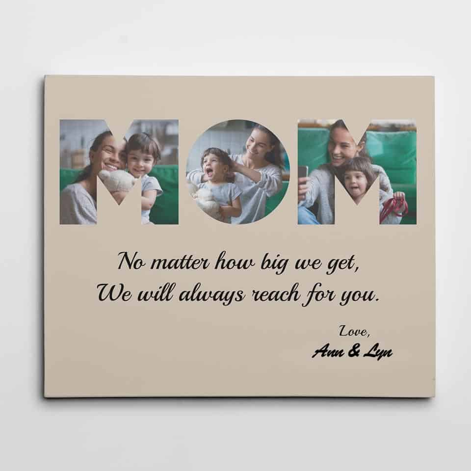 MOM Custom Photo Canvas- great gift ideas for mom from daughter