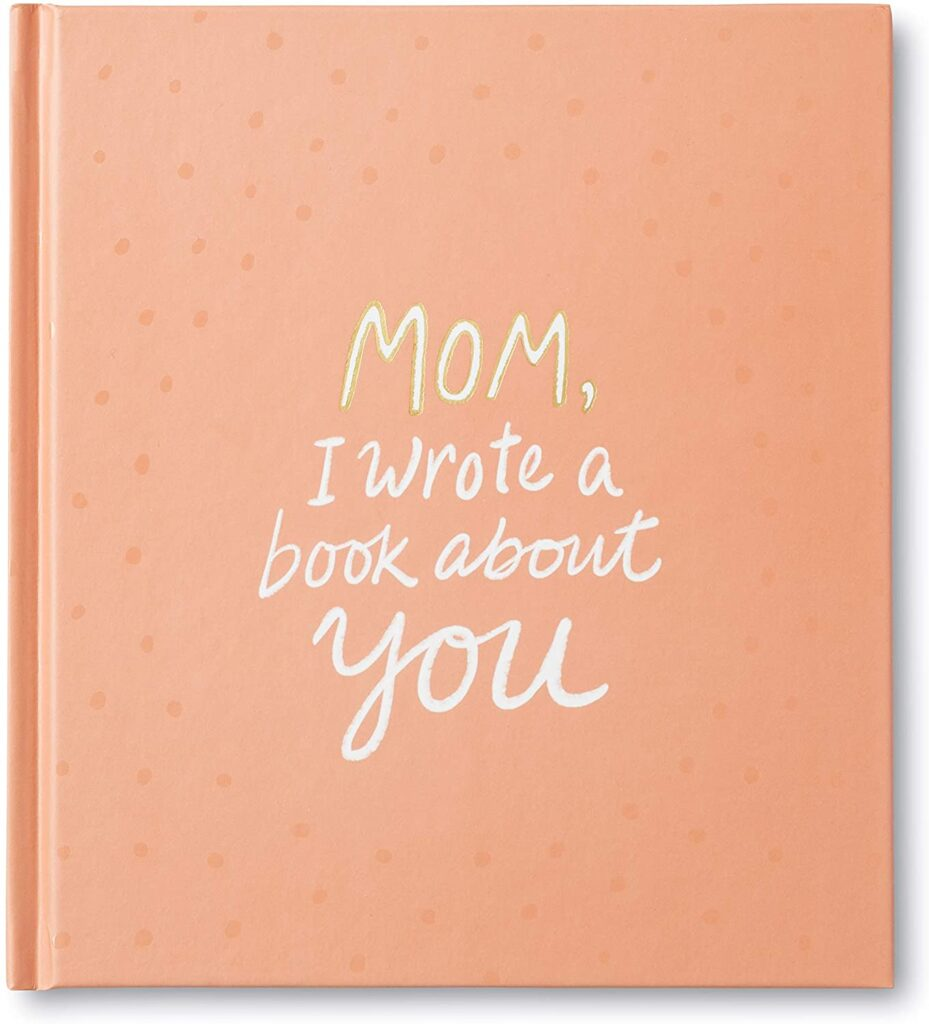 Mom-I-Wrote-a-Book-About-You-fantastic-gift-ideas-for-mom-from-daughter