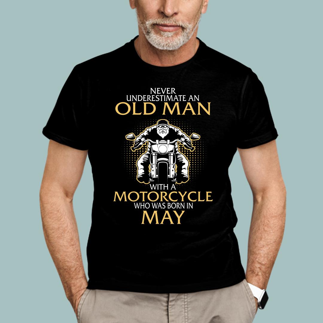 Old Man Motorcycle Born In May Shirt