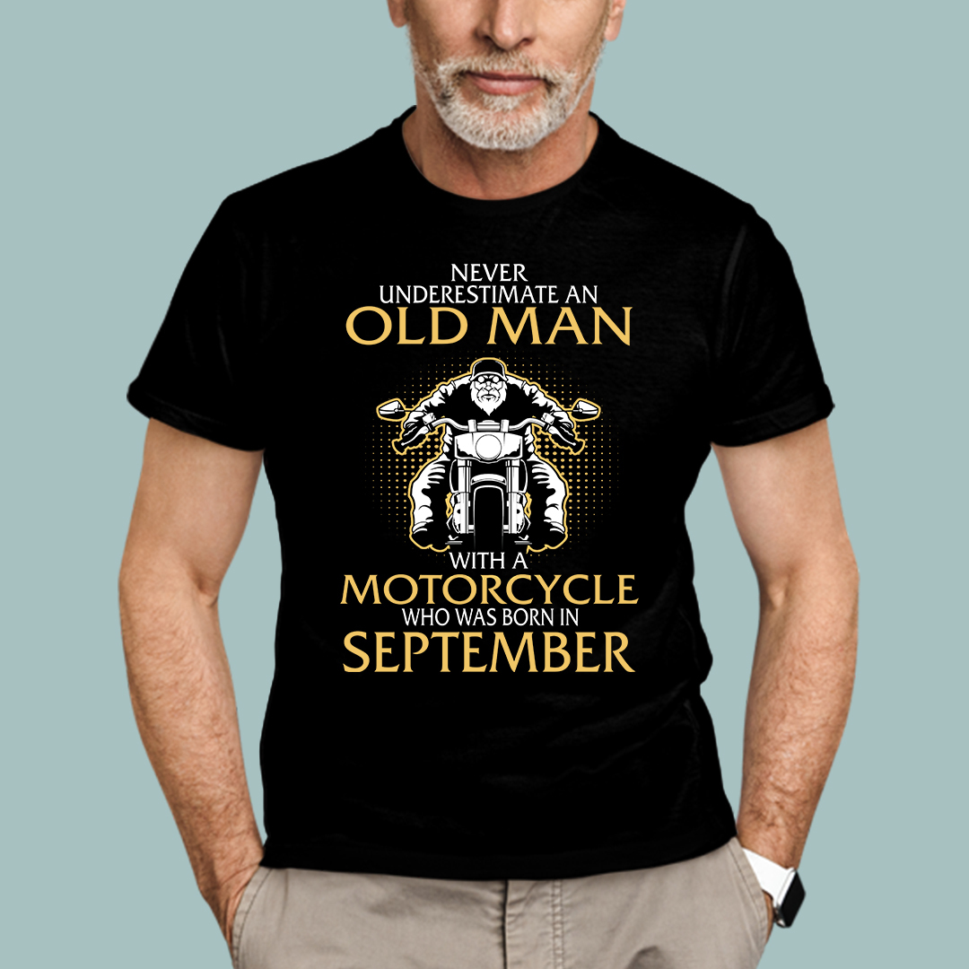 Old Man Motorcycle Born In September Shirt
