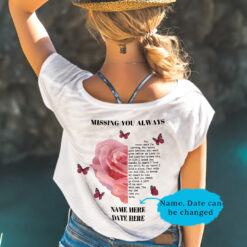 Personalized Missing You Always Shirt Poem