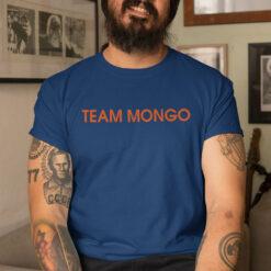 Team Mongo Shirt