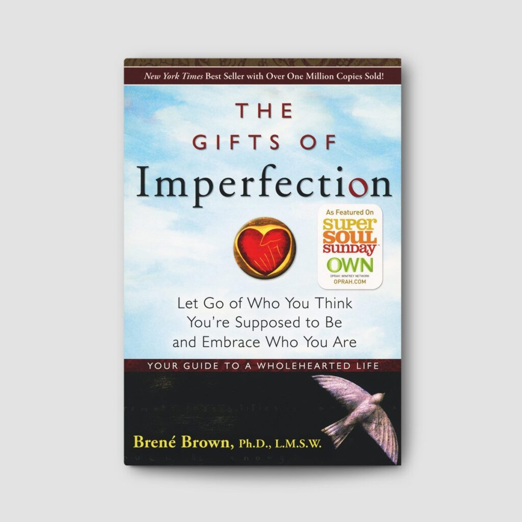 The Gifts of Imperfection 2