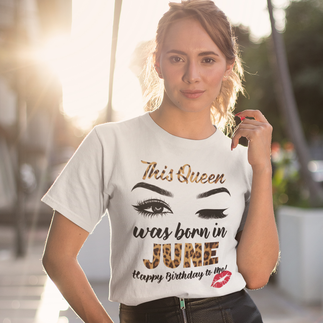 This Queen Was Born In June Shirt Happy Birthday To Me
