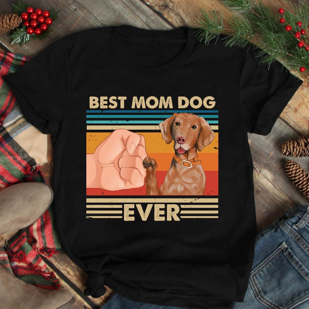 Vintage-Best-Mom-Ever-Shirt-Best-Vizsla-Dog-Mom-Ever-gift-ideas-for-mom-from-daughter