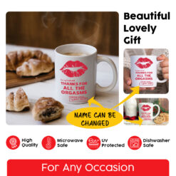To My Husband Thanks For All The Orgasms Personalized Mug