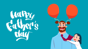 Activities On Father's Day 2021